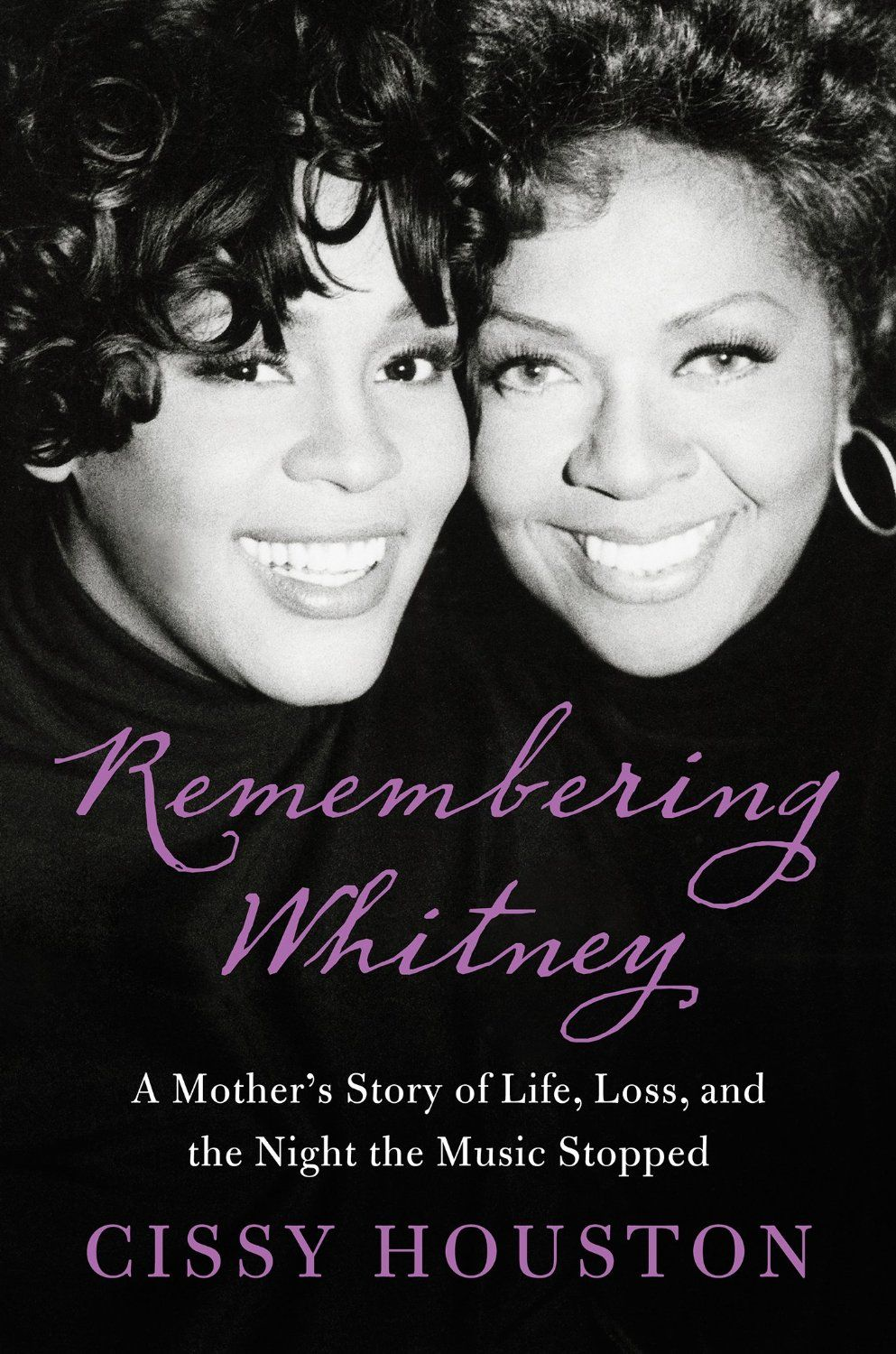 Remembering Whitney: My Story of Love, Loss, and the Night the Music Stopped  by Cissy Houston ($12.91) http://www.amazon.com/exec/obidos/ASIN/B008CH224K/hpb2-20/ASIN/B008CH224K Thank you Mrs. Cissy Houston for sharing Whitney with the WORLD. - Essentially Cissie did a very good job of showing how her childhood determined how she raised her children and how that ultimately affected Whitney in her adult life. - Her voice was the most beautiful voice that I have ever heard on this side of…