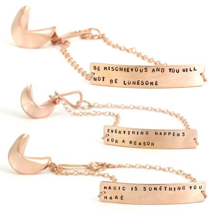 Fortune Bracelets - they read, Be mischievous and you will never be lonesome, everything happens for a reason, and magic is something you make.
