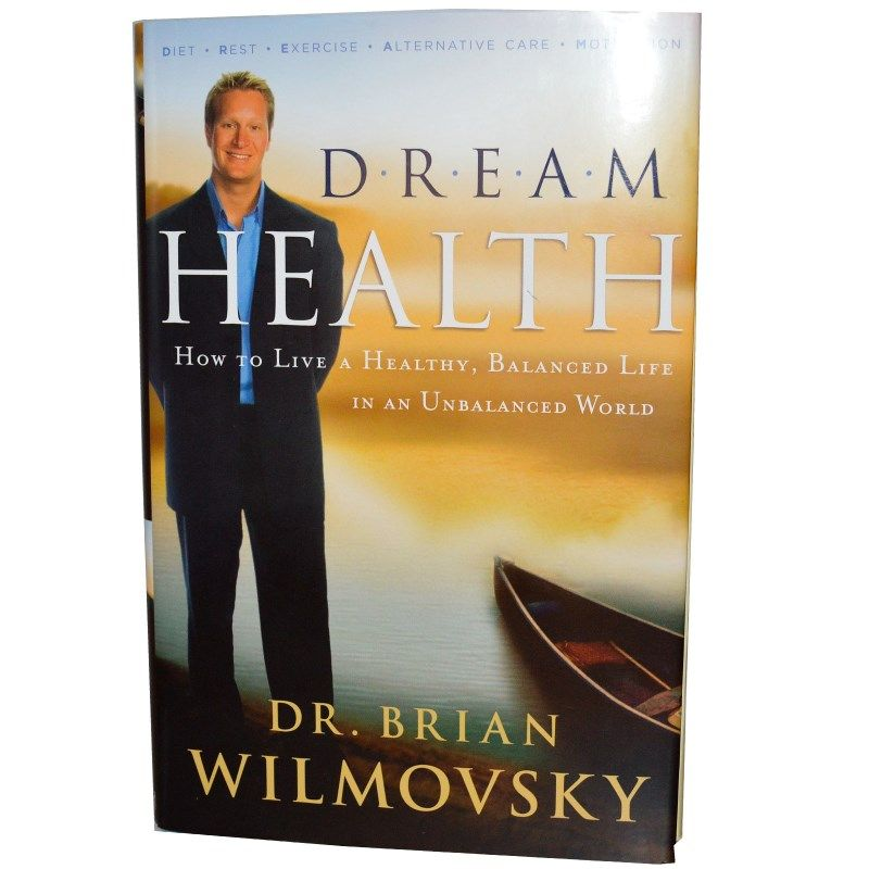Dream health dream health dr brian wilmovsky 210 pages