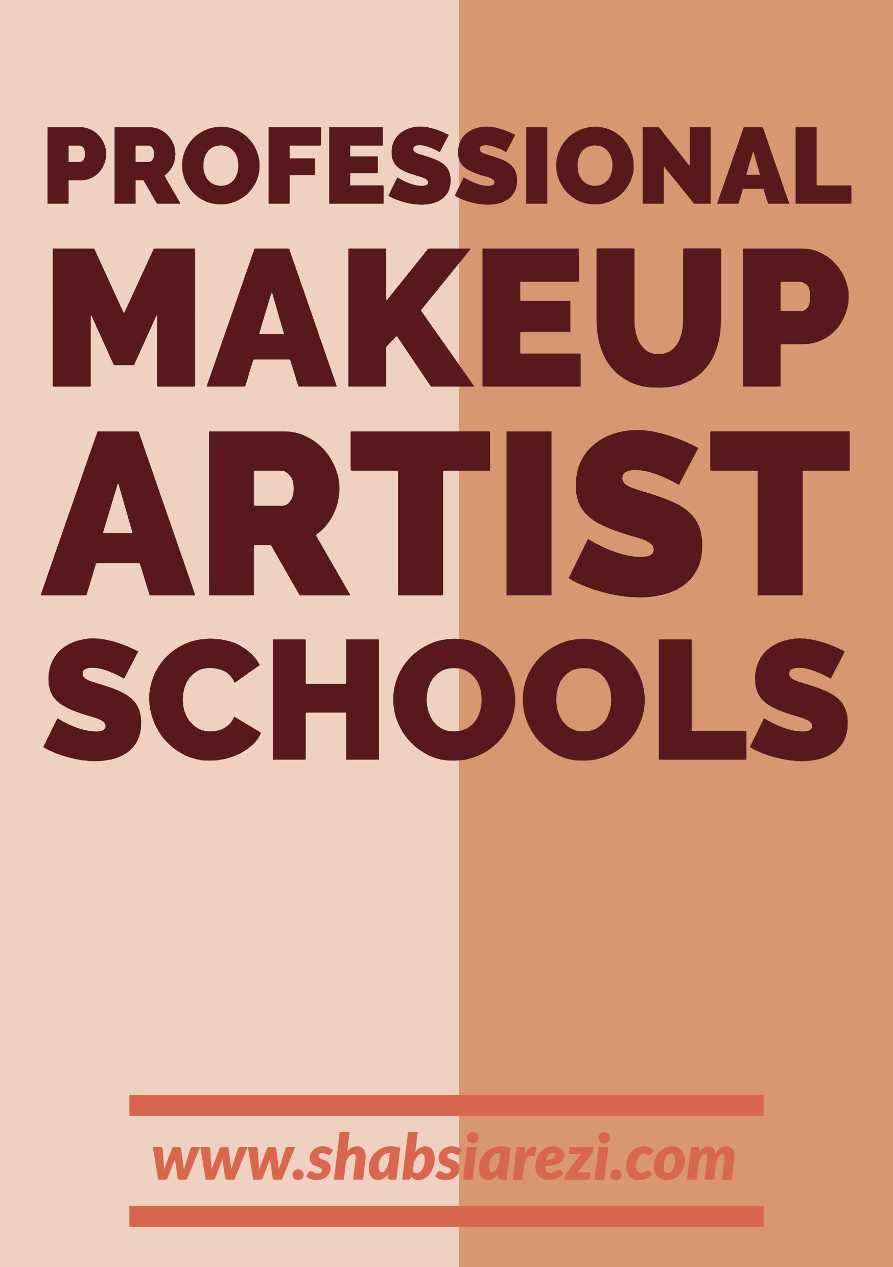 Professional makeup artist schools Makeup artist schools