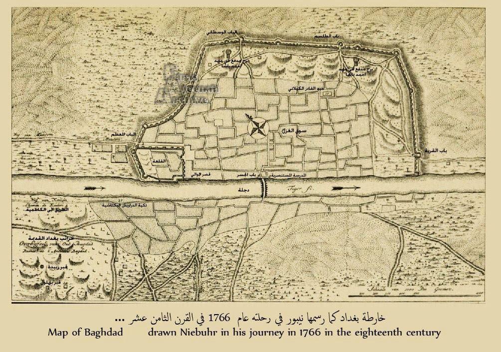 الخارطة التي رسمها لبغداد الرحالة نايبور في منتصف القرن الثامن عشر قمت بترجمت المناطق التي عنها هو السؤال الذي يطرأ على Baghdad Baghdad Iraq Mesopotamia