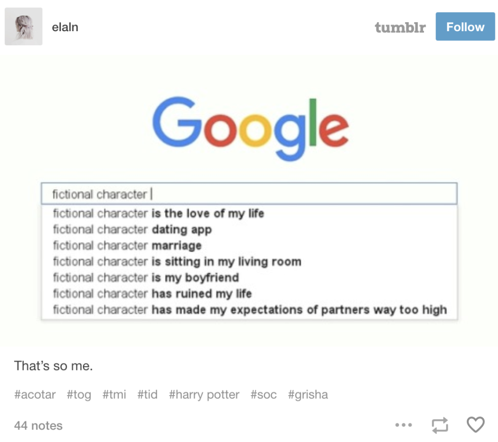 33 Tumblr Posts For Anyone Who Loves Fictional Characters More Than Real People Book Memes Funny Quotes Book Fandoms