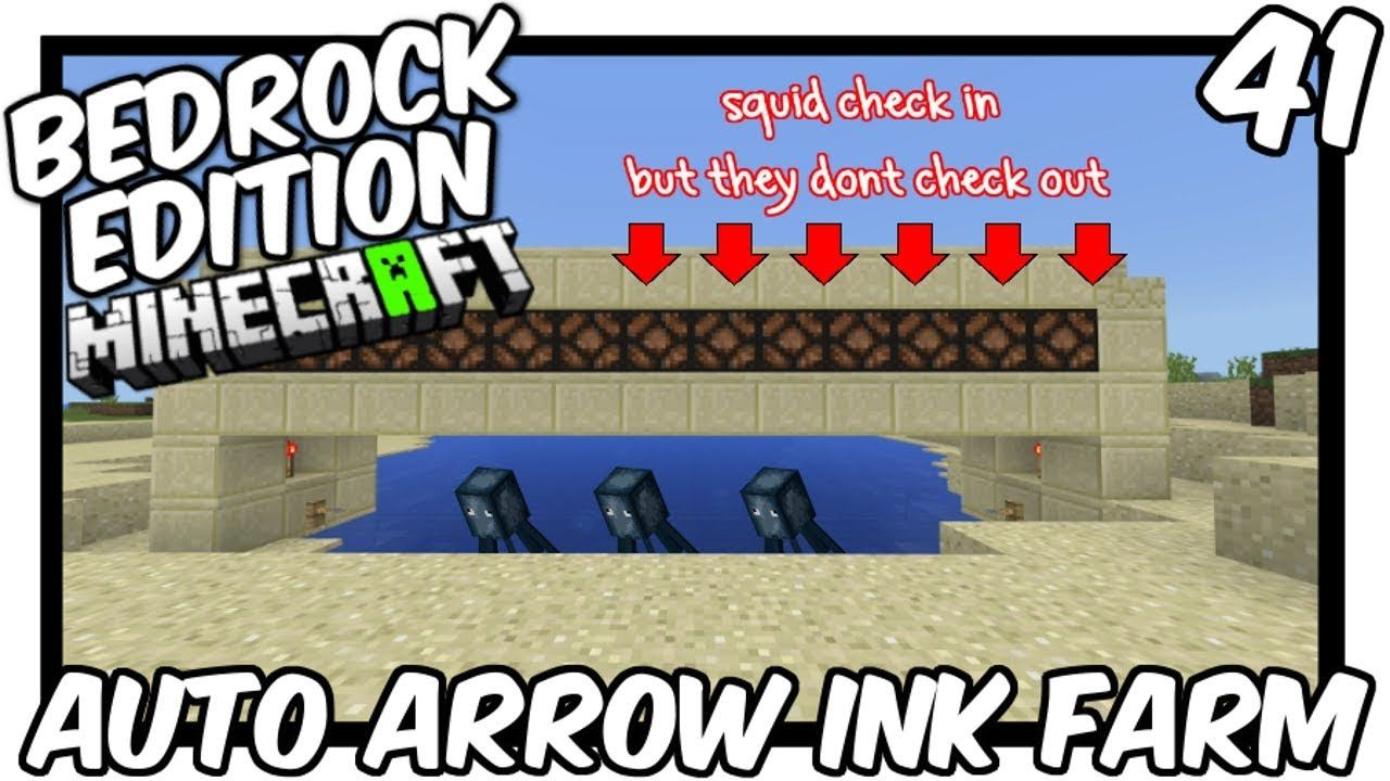 How To Make A Xp Farm In Minecraft Bedrock Fully Automatic Arrow Squid Ink Farm Bedrock Edition