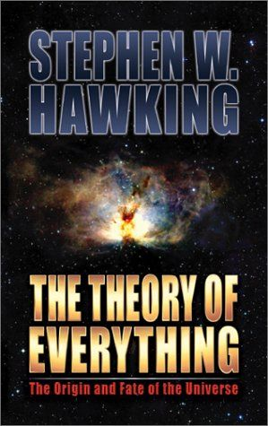 Stephen Hawkings The Theory Of Everything Stephen