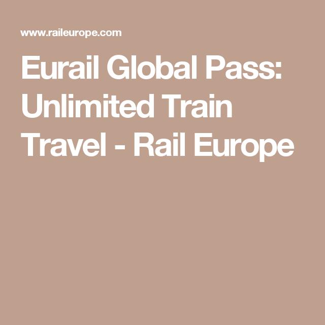 Eurail Global Pass Unlimited Train Travel Rail Europe Rail Europe Train Travel Eurail