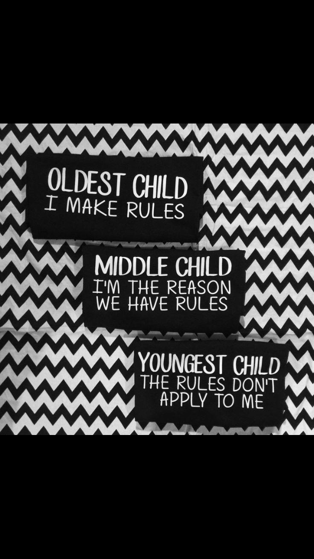 I make the rules. The middle child is the reason I made them and the youngest is adorable so of course they don't apply. #middlechildhumor I make the rules. The middle child is the reason I made them and the youngest is adorable so of course they don't apply. #middlechildhumor