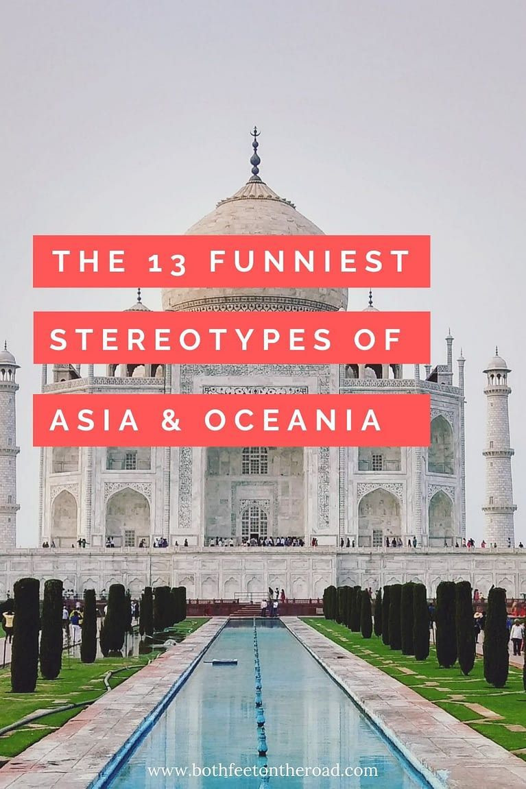 Oceania Asian Stereotypes The 13 Funniest In 2020 Best Countries To Visit Australia Travel Travel Fun