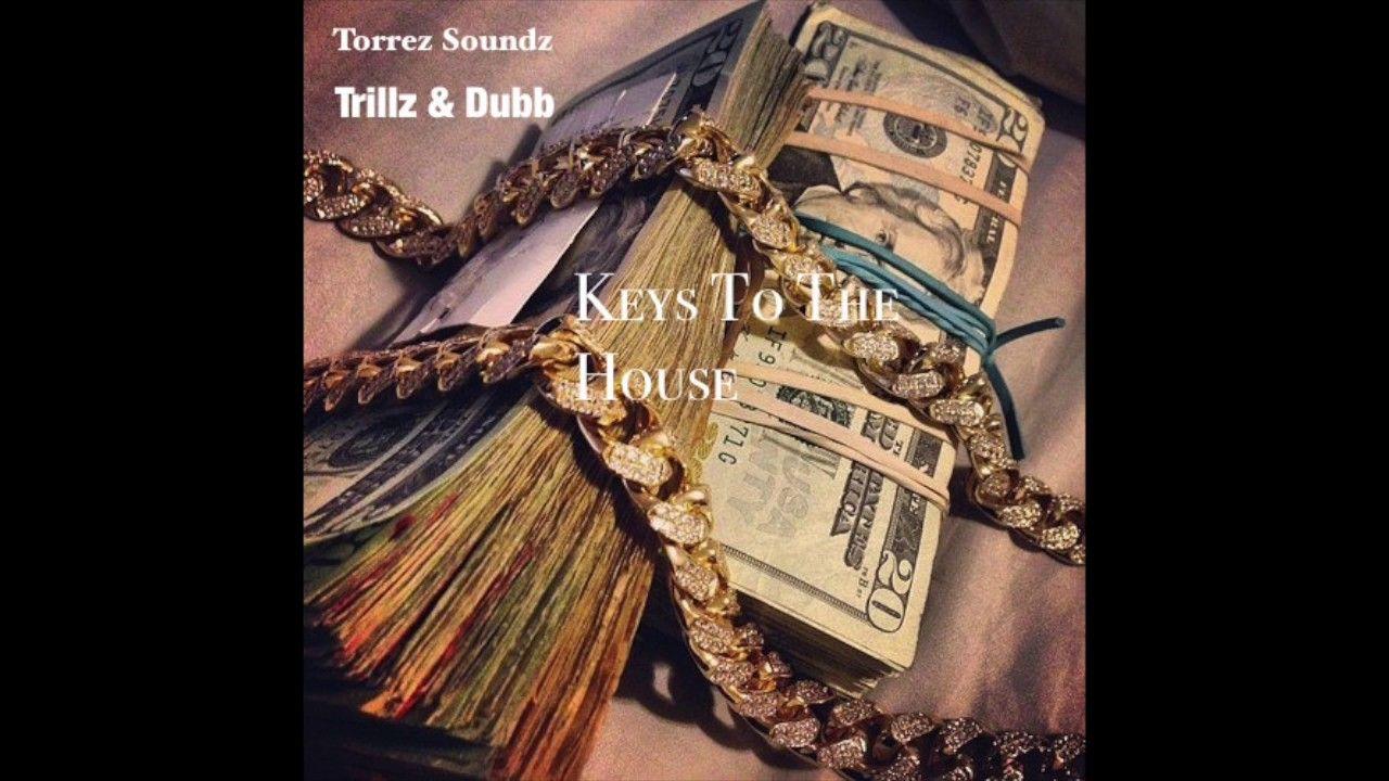 Keys To The House Dubb City u Trilly Keys To The House