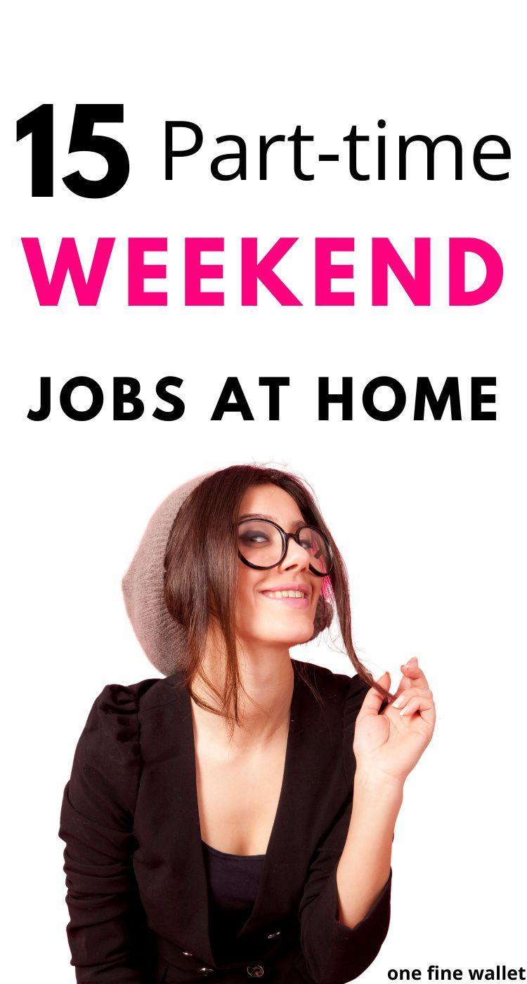 Parttime weekend jobs near me one fine wallet in 2020
