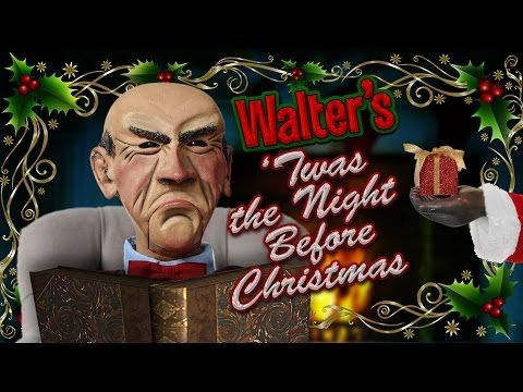 122216 walters twas the night before christmas jeff dunham youtube - Twas The Night Before Christmas Youtube