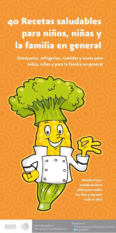 40 recetas saludables para ni os ni as y la familia en for Comidas rapidas para ninos