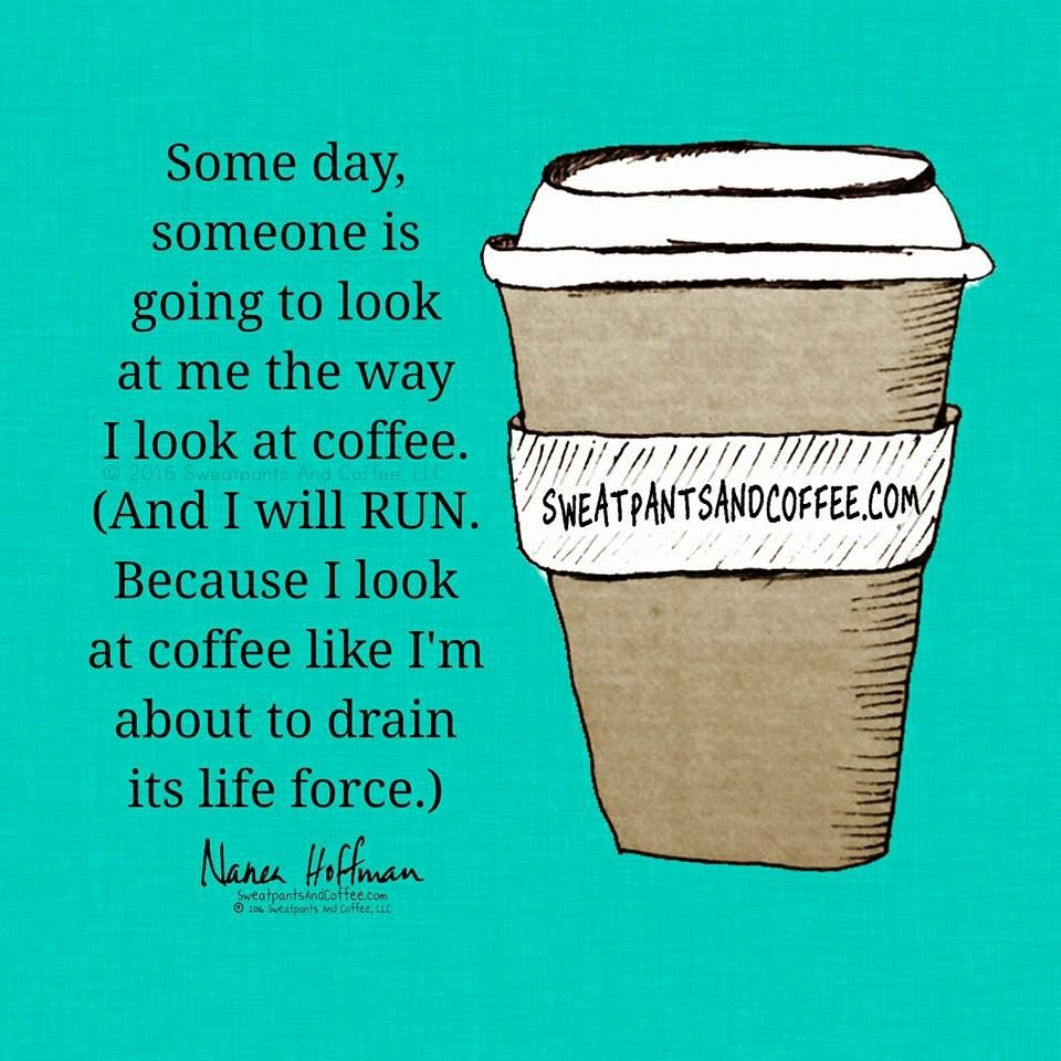 Coffee Wednesday Coffee Coffee Quotes Coffee Quotes Morning
