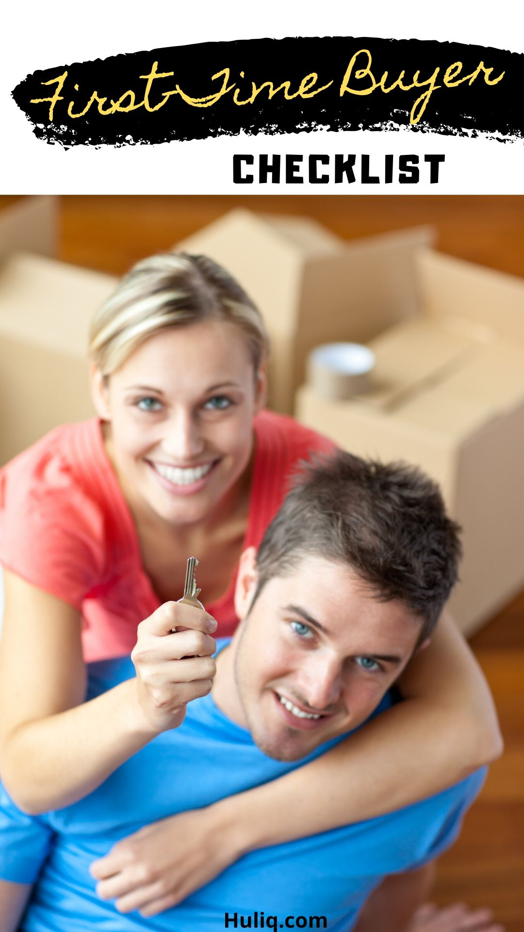 Firsttime home buyer checklist first time home buyers