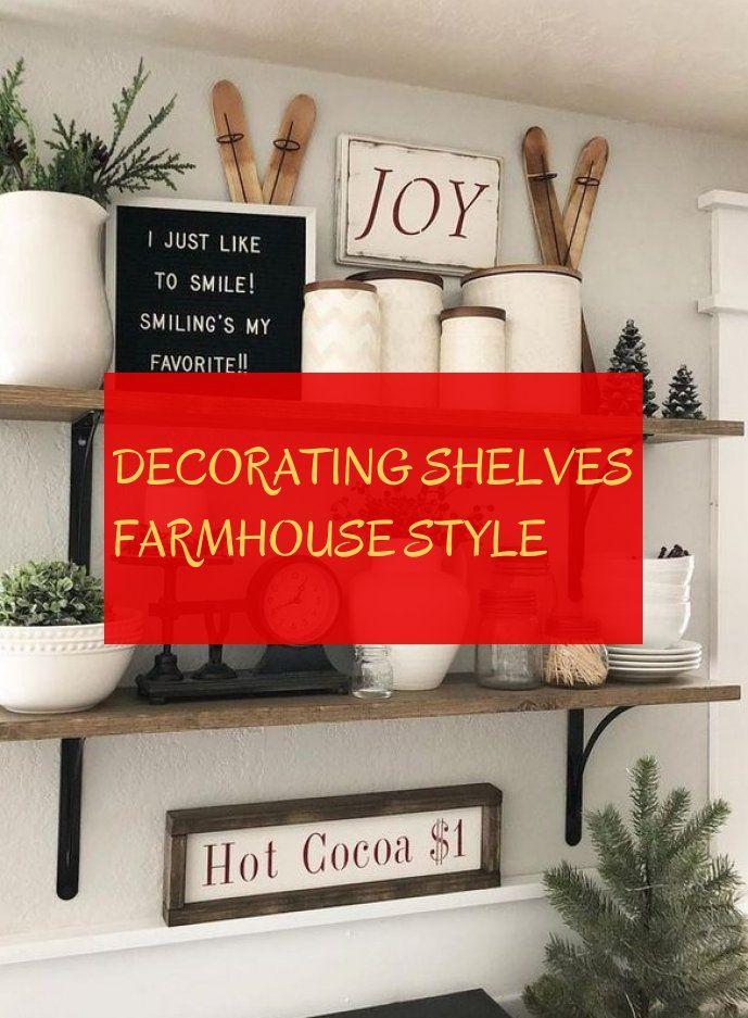 decorating shelves farmhouse style