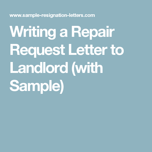 A Repair Request Letter To Landlord With Sample