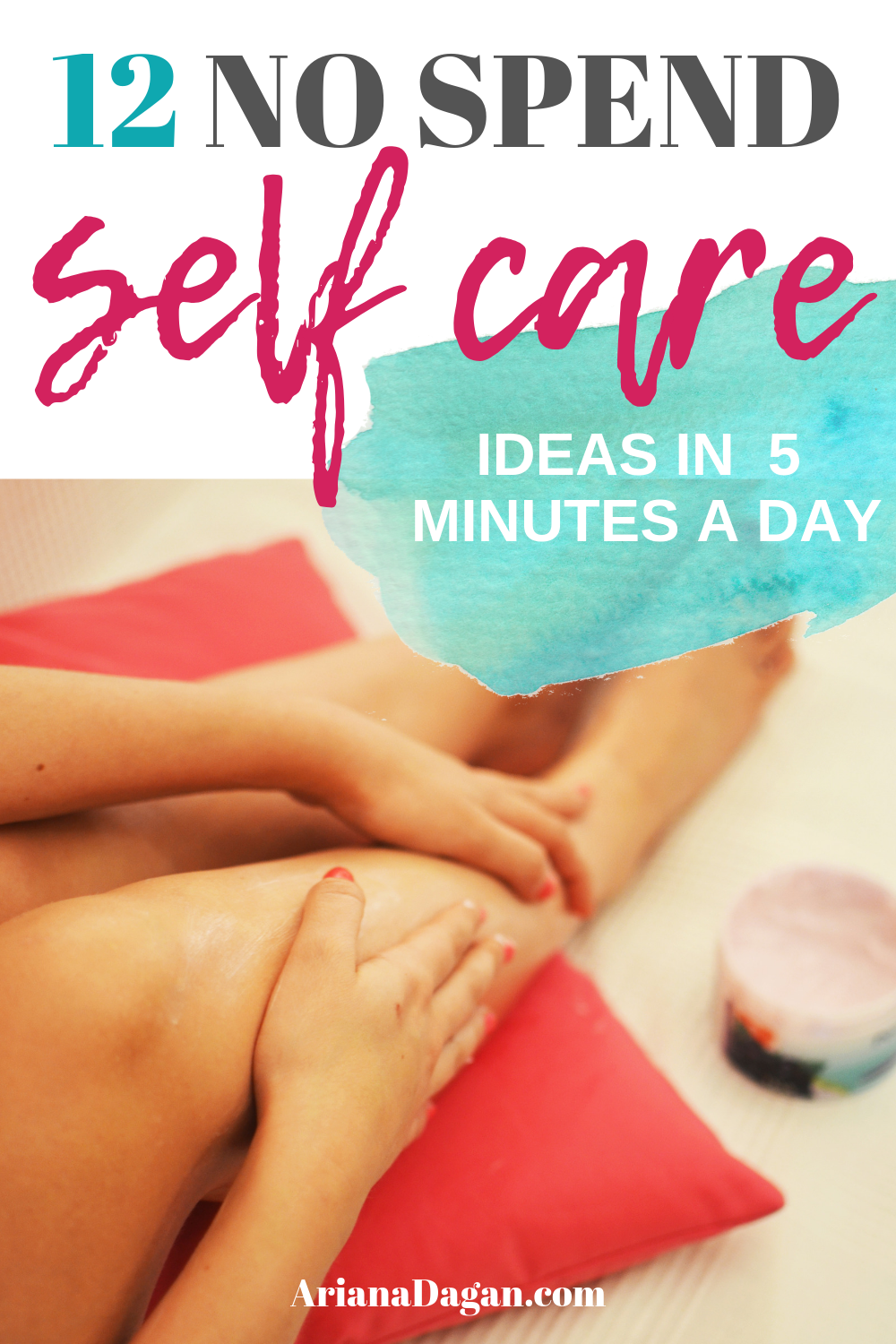 12+ NO SPEND Daily Self Care Ideas in 5 Minutes or Less