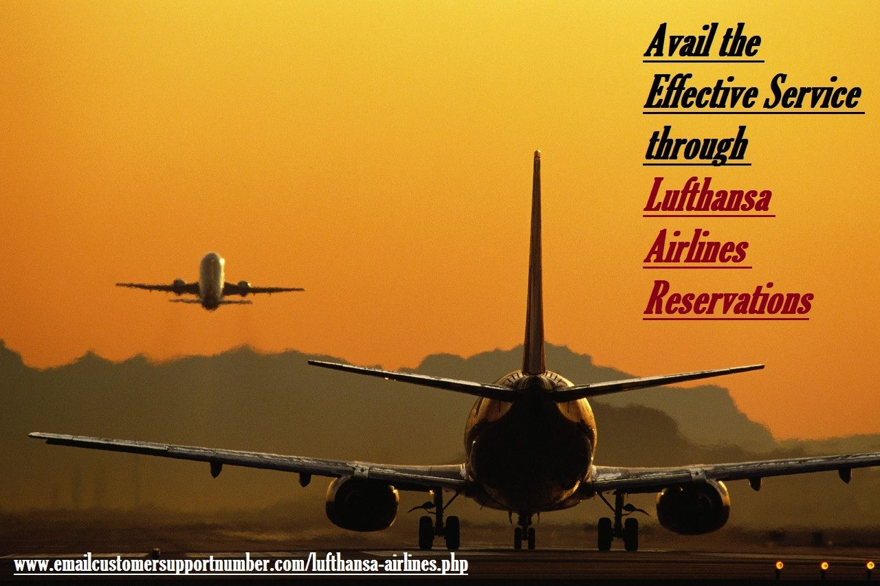 Avail the Effective Service through Lufthansa Airlines