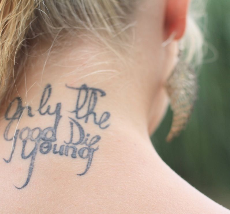 Only The Good Die Young Tattoo Tattoos Pinterest Tattoos