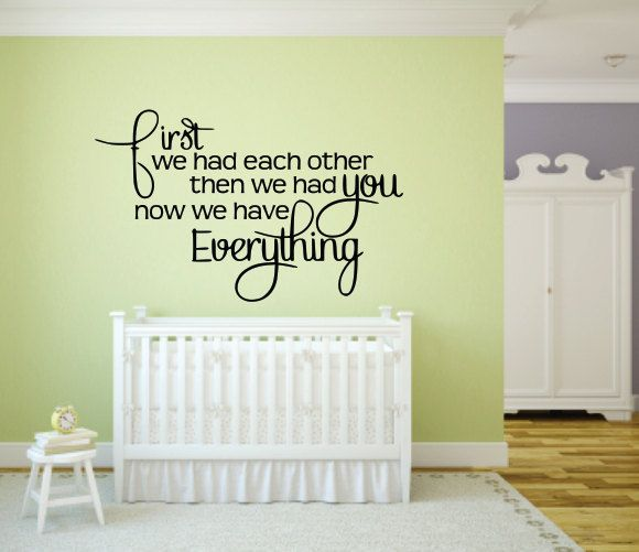 cute wall decal - small for accent wall. First We Had Each Other ...