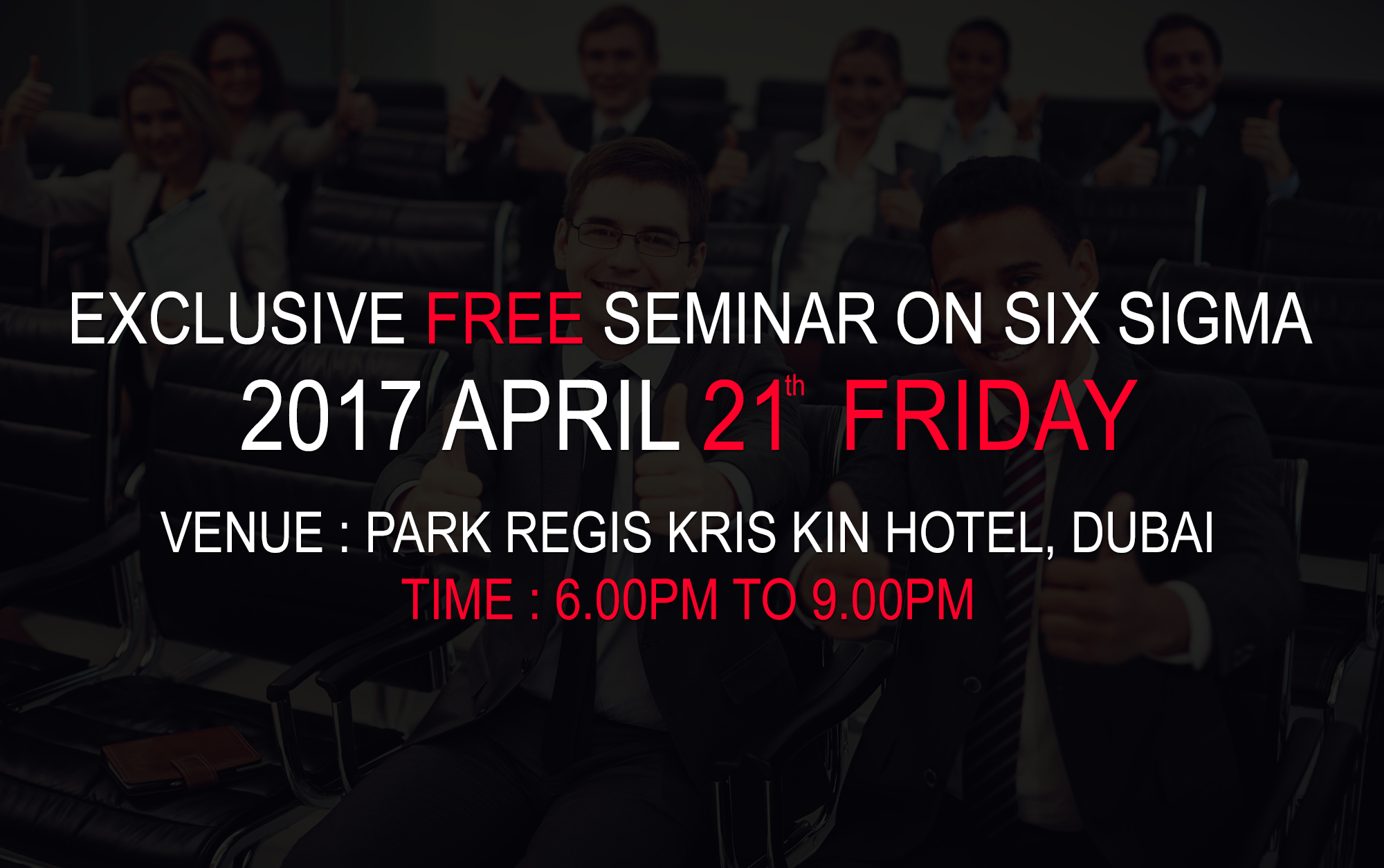 Exclusive free seminar on six sigma on 2017 april 21st friday seminar on six sigma certification and training program uae xflitez Image collections