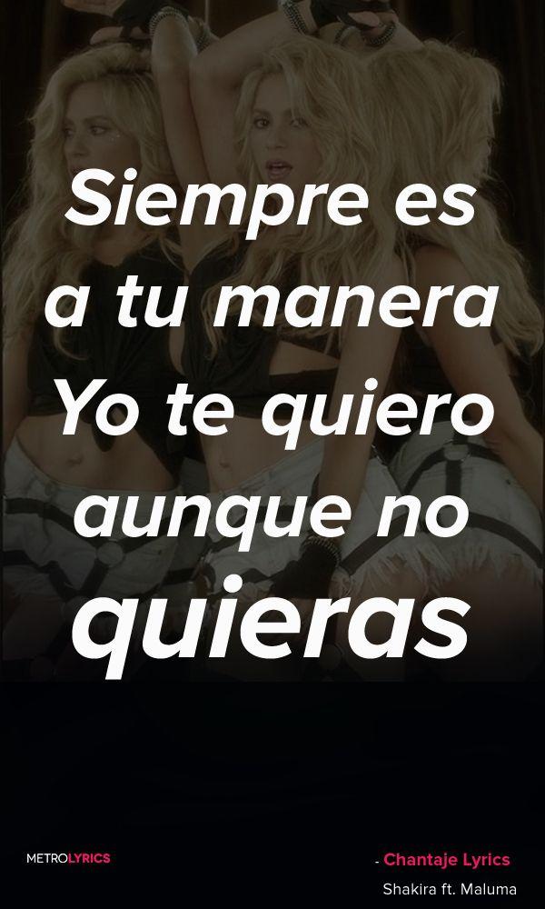 Shakira Chantaje Ft Maluma Lyrics And Quotes Tú Eres Puro