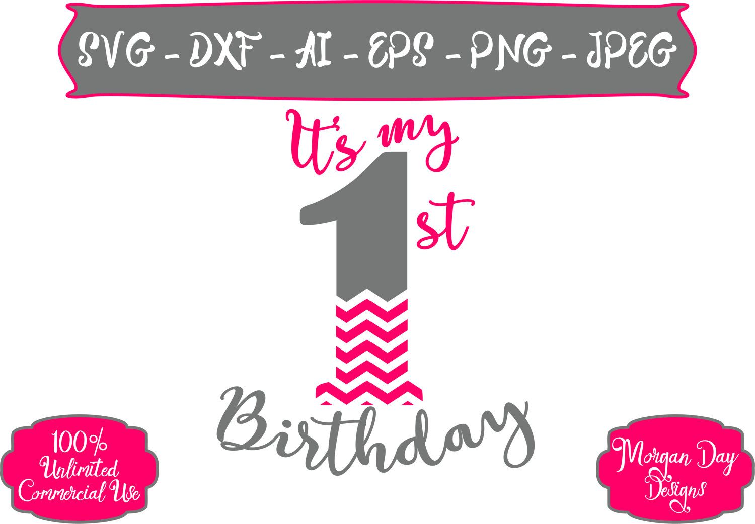 First Birthday SVG It's My First Birthday SVG Chevron