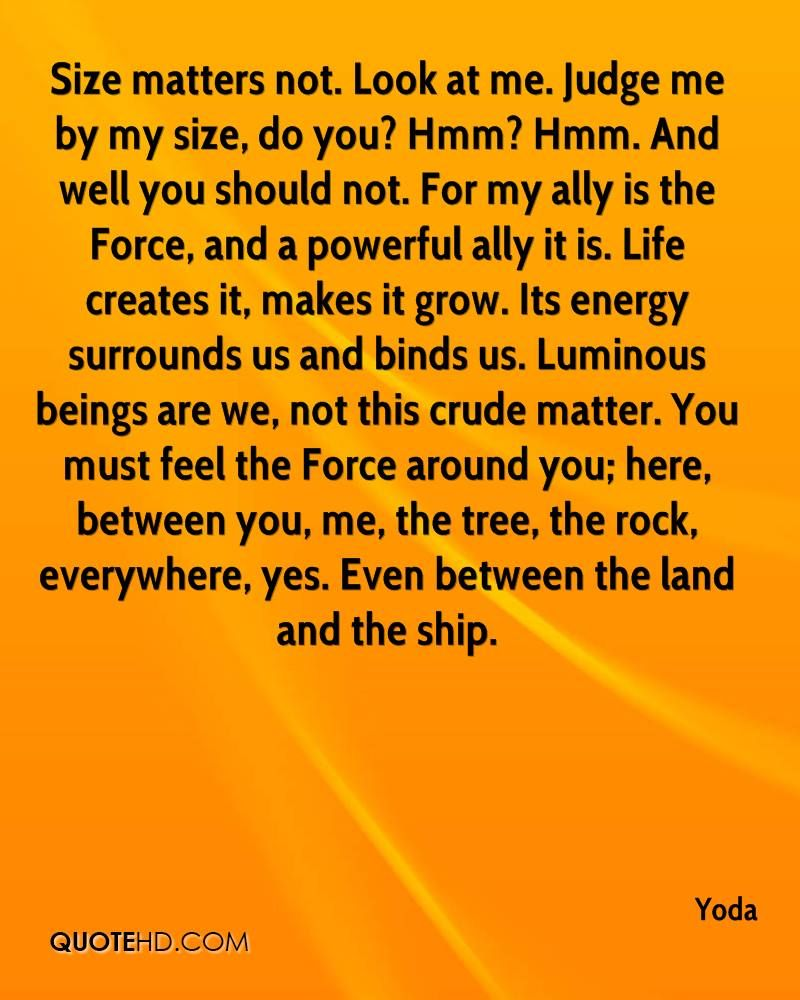 Quotes Yoda The Force Judge Memy Size  Google Search  Movie  Pinterest