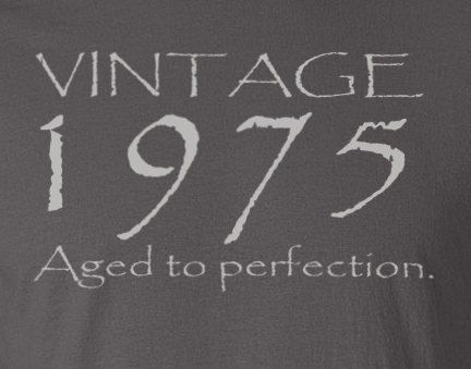 Vintage 1977 Aged And Perfected T Shirt