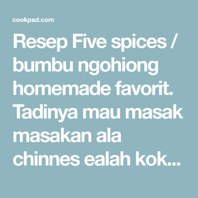 Resep Five Spices Bumbu Ngohiong Homemade Oleh Orange Cooking Resep Masakan Masakan Asia Resep