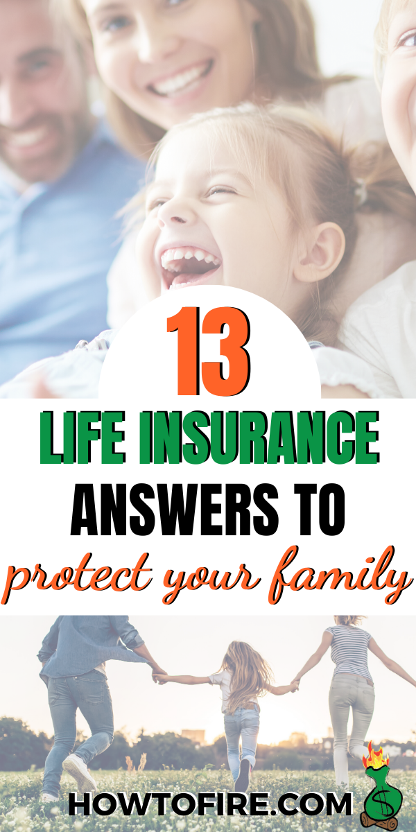 13 Life Insurance Answers You Need to Protect Your Family ...