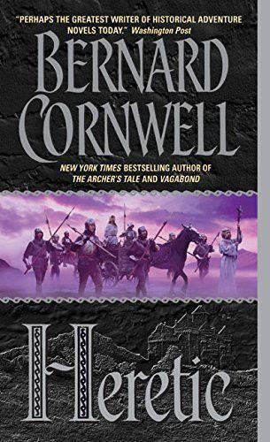 Heretic The Grail Quest Book 3 Bernard Cornwell Books Good Books
