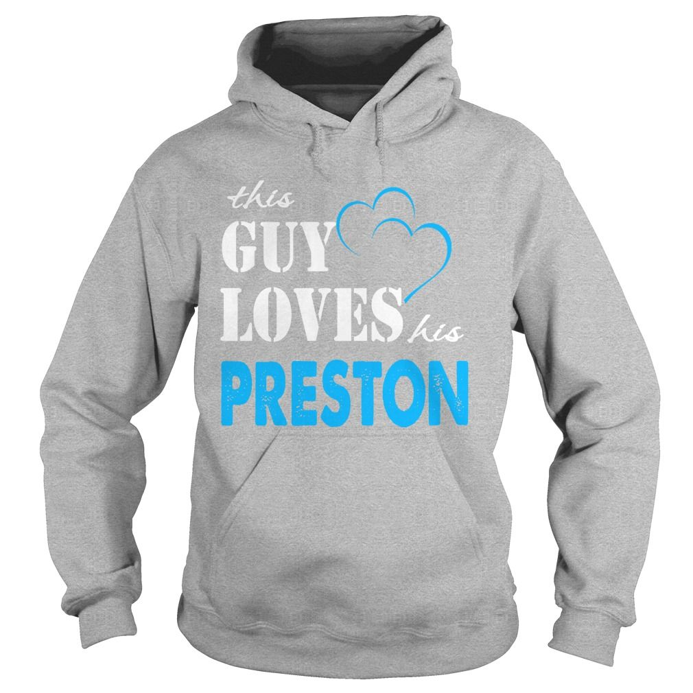TeeForPreston  Guy Loves Preston  Loves Preston Name Shirt