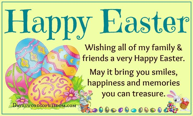 Daveswordsofwisdomcom Wishing Family Friends A Happy Easter