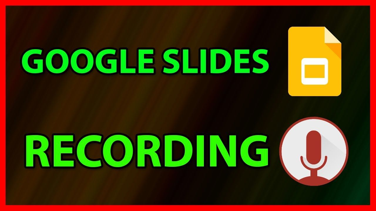 How To Add A Voice Recording To A Google Slides Tutorial Tech School Tutorial Google Slides