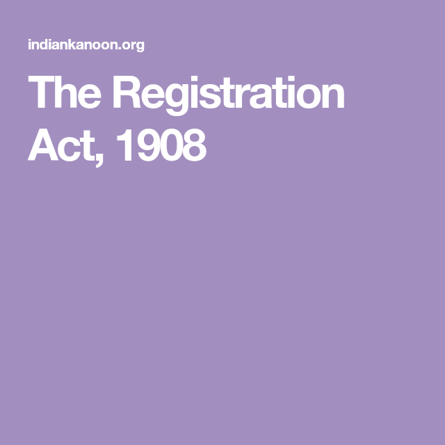 The Registration Act 1908 In 2020 Acting Court Order Registration