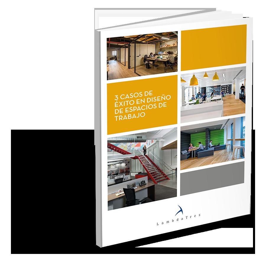 3 casos de éxito en diseño de espacios de trabajo