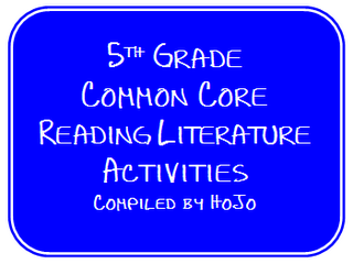 5th Grade Common Core Reading Literature Activities
