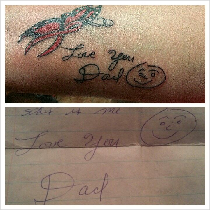 Memorial Tattoo For My Dad His Hand Writing: Memorial Tattoo For My Dad.. That Is His Writting From The