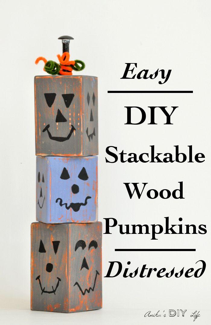 DIY Wood Pumpkins - Distressed and Stackable Wood pumpkins, Diy - halloween diy crafts