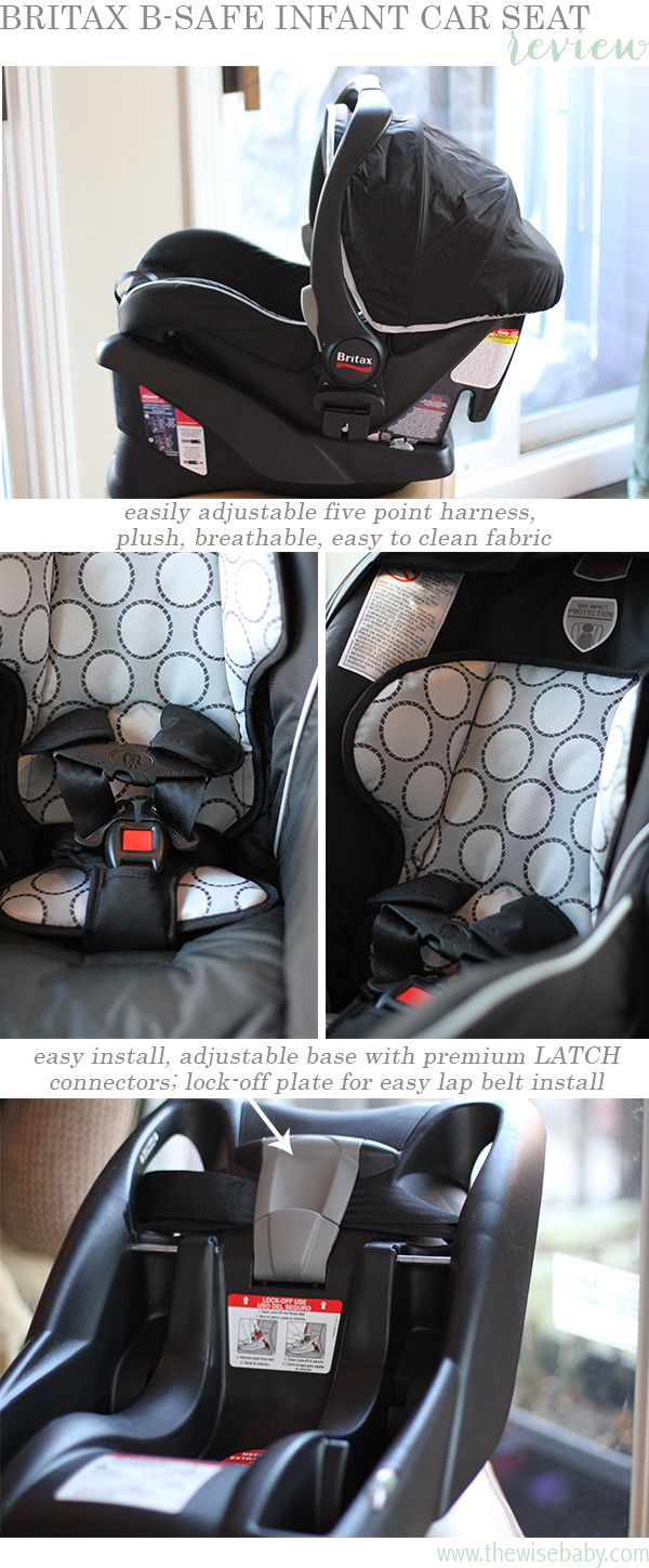 bcf44d103 A few of our favorite features of the Britax B-Safe Infant Car Seat ...