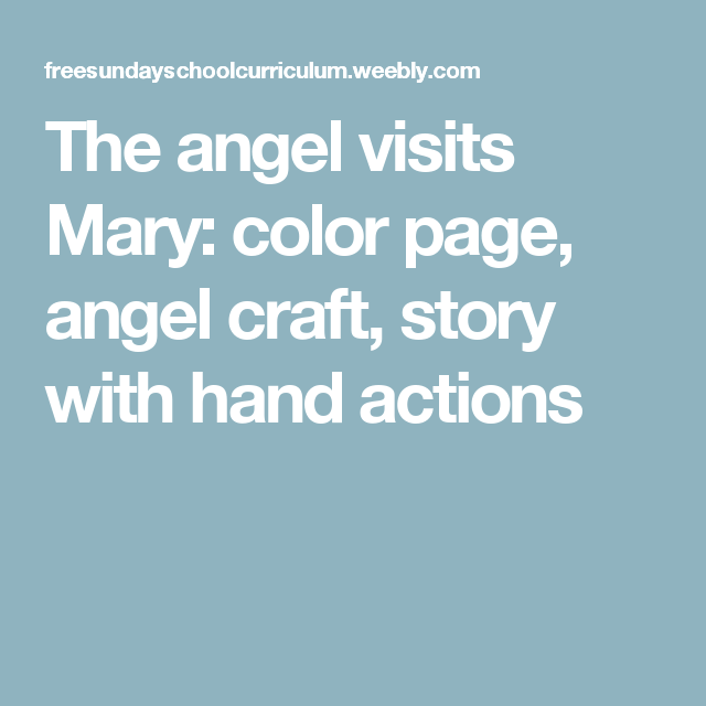 The Angel Visits Mary Color Page Craft Story With Hand Actions