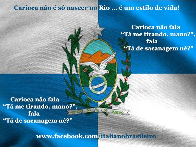 """#Carioca não fala """"Tá me tirando, mano?"""", fala """"Tá de sacanagem né?"""""""