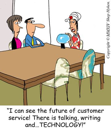 Future Of Customer Service Is Now An Update And Commentary On Today S Customer Service Tools Business Cartoons Call Center Customer Experience