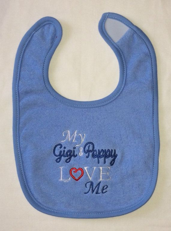 My Gigi & Poppy LOVES Me custom embroidered by BoutiqfullyYours