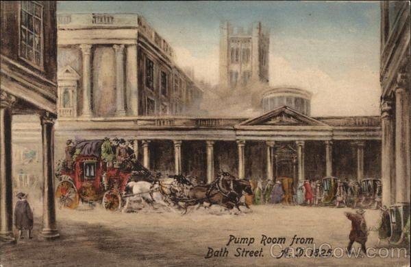 Pump Room From Bath Street A D 1825 England Bath England