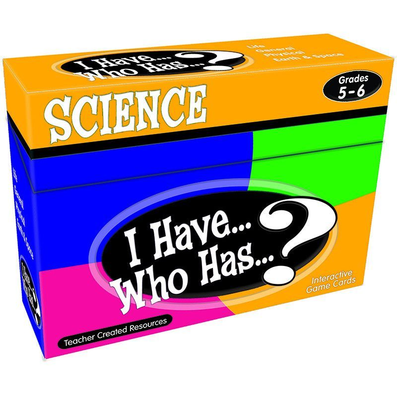 I HAVE WHO HAS SCIENCE GR 5-6