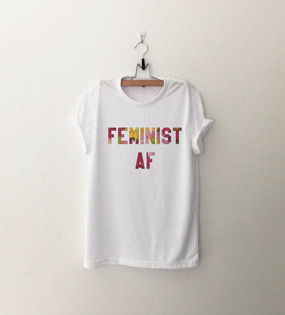 97d541c16009ab Feminist af shirt t-shirt tumblr shirts with sayings graphic tee for womens  rights flower