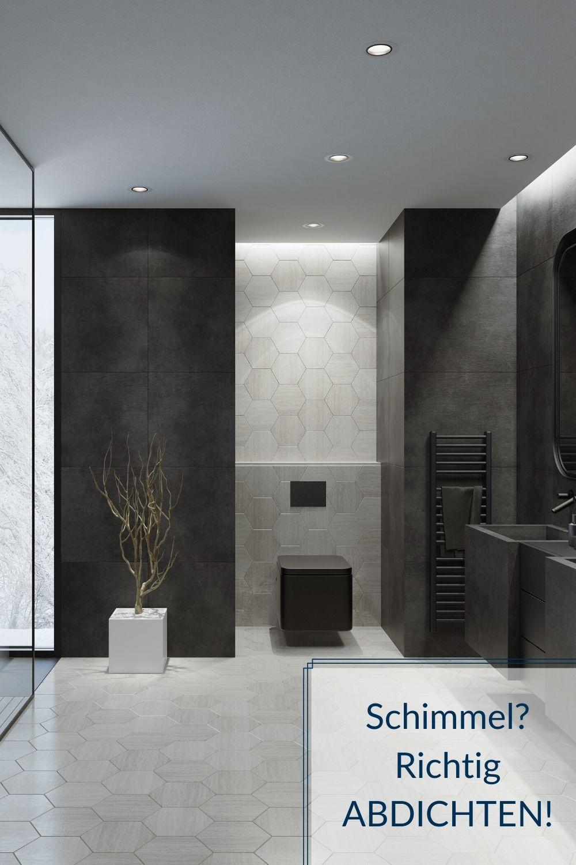 Schimmel Vermeiden Richtig Abdichten In 2020 Badezimmer Schwarz Schimmelbefall Badezimmer