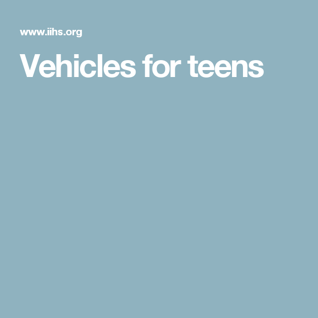 Vehicles for teens