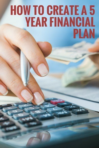 How to Create a Financial 5 Year Plan Financial goals, Business